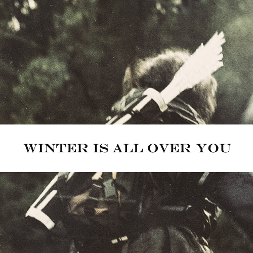 Winter Is All Over You