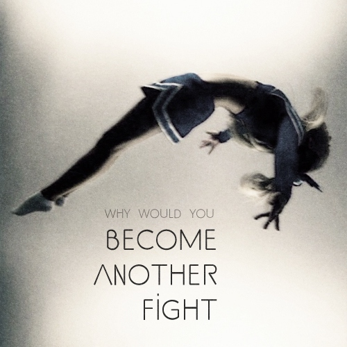 become another fight