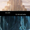 No Love - for Odin and Laufey
