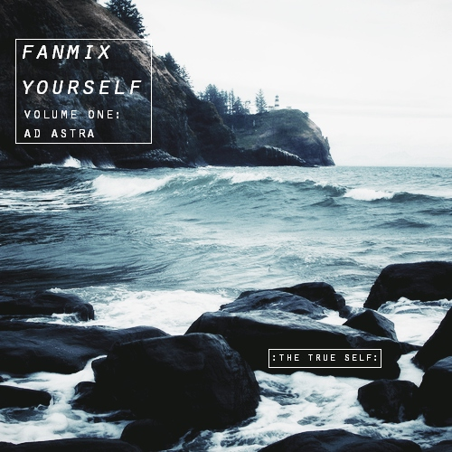 fanmix yourself :: ad astra