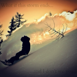 What if this storm ends