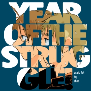 Year Of The Struggle! [USUK FST]