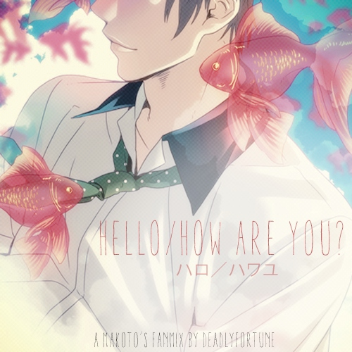 【hello / how are you?】