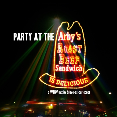 Party At The Arby's