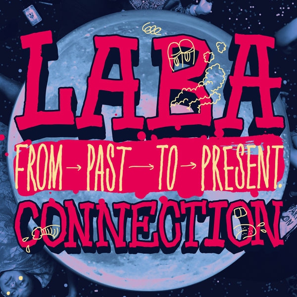 The LaBa Connection-從之前到現在