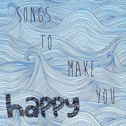songs to make you happy
