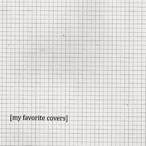 my favorite covers.