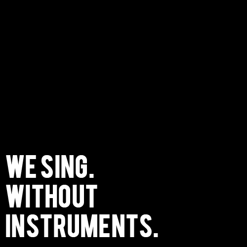 we sing. without instruments. (a cappella covers)
