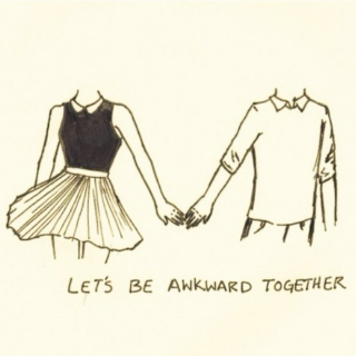 Let's be awkward together ♡
