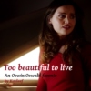 Too beautiful to live: An Oswin Oswald fanmix