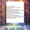 Songs To Listen To In The Cold