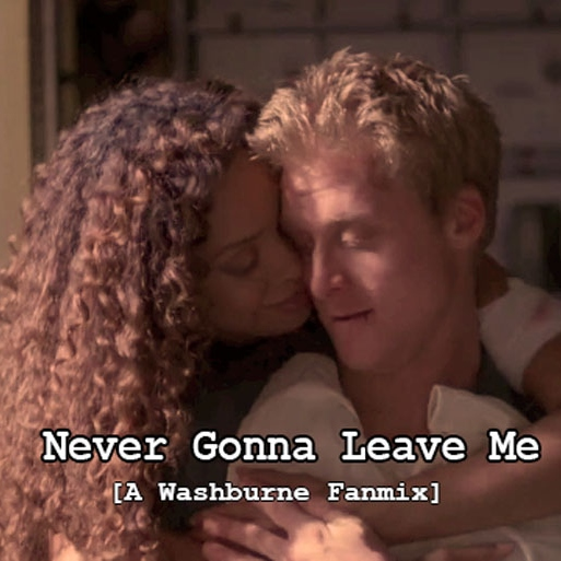 Never Gonna Leave Me
