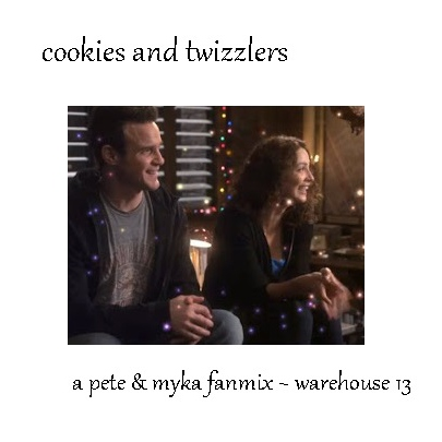 Cookies and Twizzlers - Pete & Myka