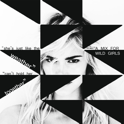 a mix for wild girls