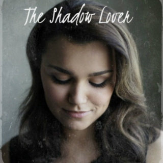 The Shadow Lover