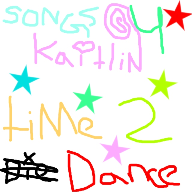 Songs For Kaitlin Mix