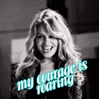 my courage is roaring