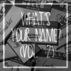 What's your name? (Vol. 2)