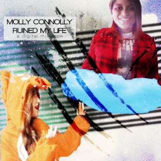 Molly Connolly Ruined My Life