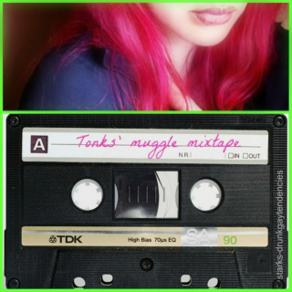 Tonks' Muggle Mixtape