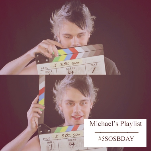 #5SOSBDAY // Mike's Playlist