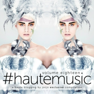 #hautemusic volume eighteen