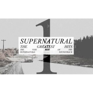 Supernatural: The Greatest Hits [PT1]