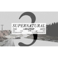 Supernatural: The Greatest Hits [PT3]