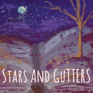 Stars and Gutters