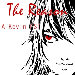 The Reason [Kevin Levin Fanmix]
