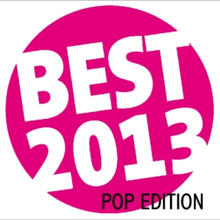 best of 2013: pop