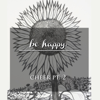 BE HAPPY | cheer pt. ii