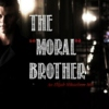 "The ""Moral"" Brother"