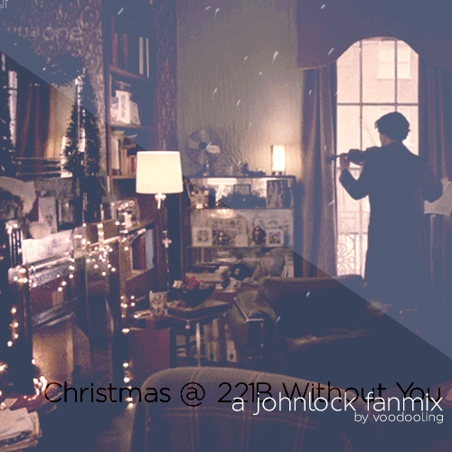 Christmas @ 221B Without You.