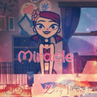 Miracle - Zoey Fanmix