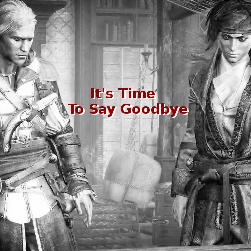 I'ts Time to Say Goodbye