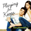 OST #PlayingForKeepsBook1