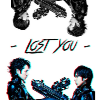 - lost you -