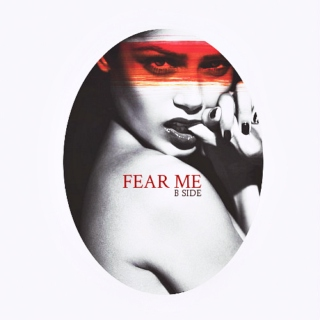 I AM QUEEN : FEAR ME (B SIDE)