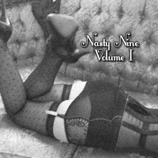 Nasty Nine Vol. 1