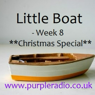 Little Boat - Week 8 *Christmas Special*