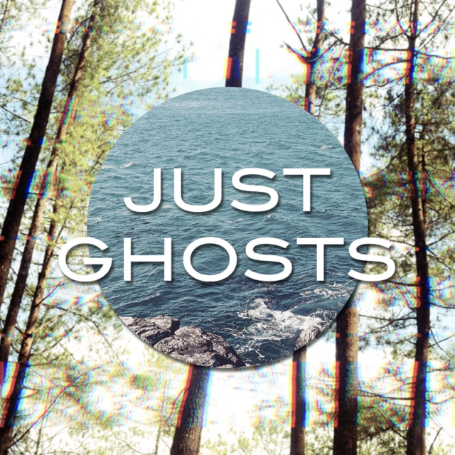 Just Ghosts