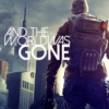 The Division: And The World Was Gone