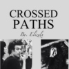 Crossed Paths (fanfic) l