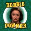 Songs for Debbie Downer