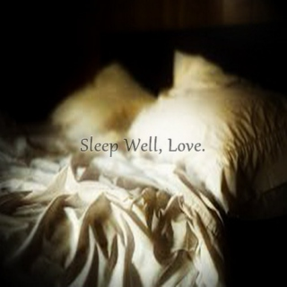 Sleep Well, Love