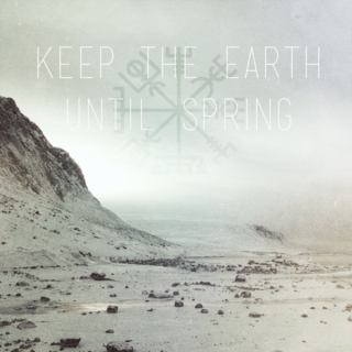 keep the earth until spring