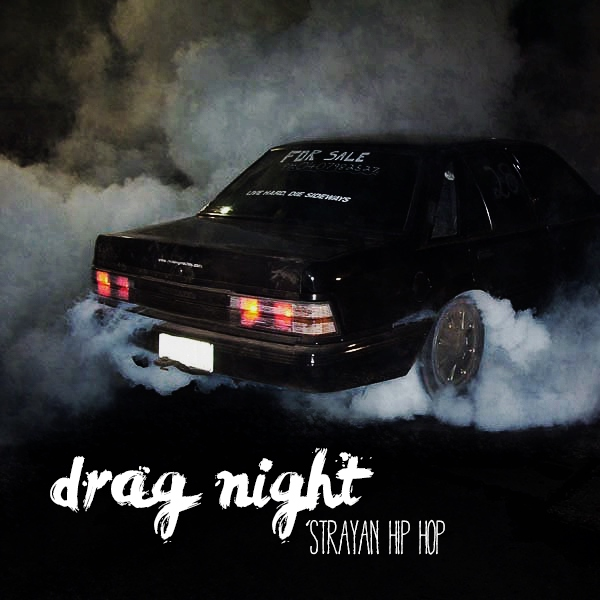 Drag Night  |  Australian Hip Hop