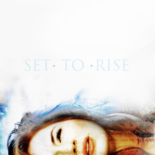 Set To Rise