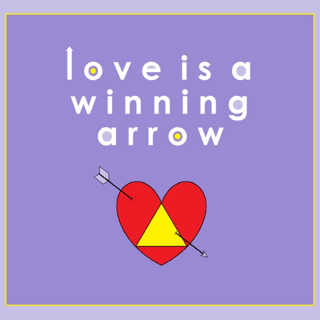 love is a winning arrow